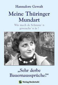 Hannalore Gewalt - Meine Thüringer Mundart