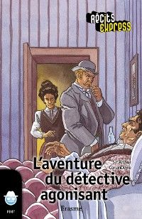 L'aventure du détective agonisant