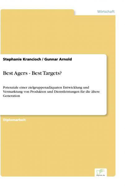 Best Agers - Best Targets?