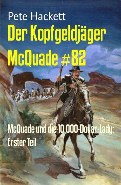 Der Kopfgeldjäger McQuade #82