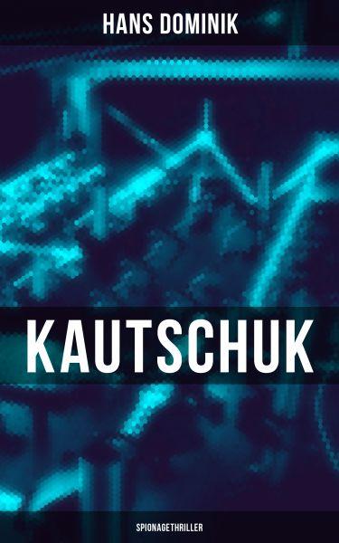 Kautschuk (Spionagethriller)