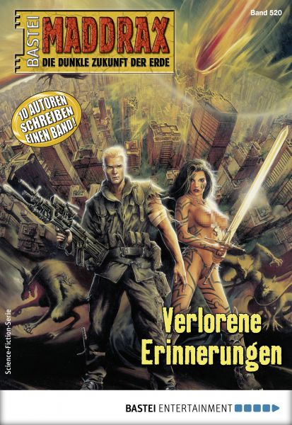 Maddrax 520 - Science-Fiction-Serie