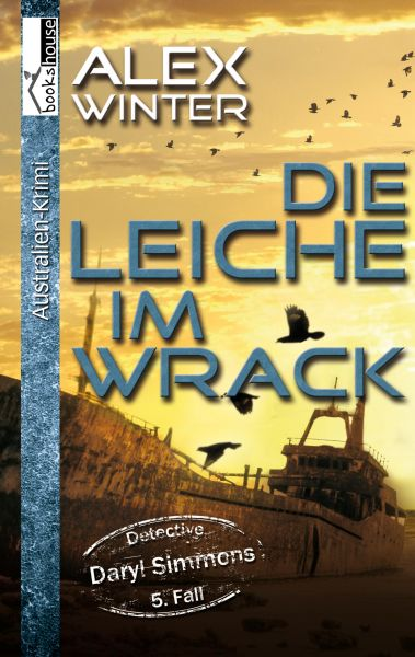 Die Leiche im Wrack - Detective Daryl Simmons 5. Fall