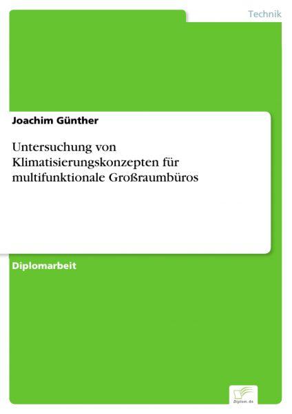 Untersuchung von Klimatisierungskonzepten für multifunktionale Großraumbüros