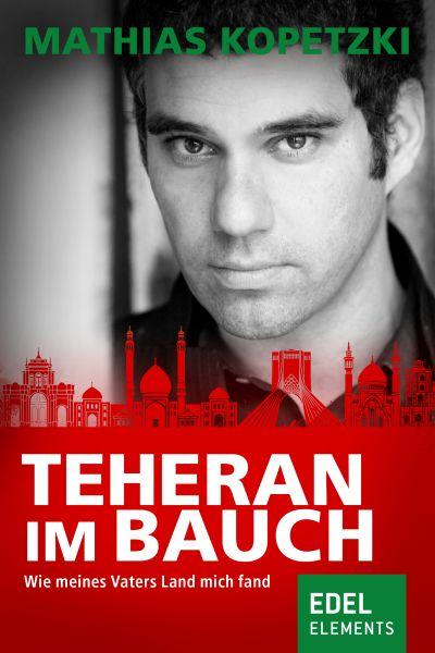 Teheran im Bauch