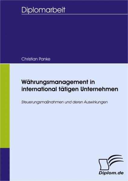 Währungsmanagement in international tätigen Unternehmen