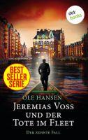 Jeremias Voss und der Tote im Fleet - Der zehnte Fall
