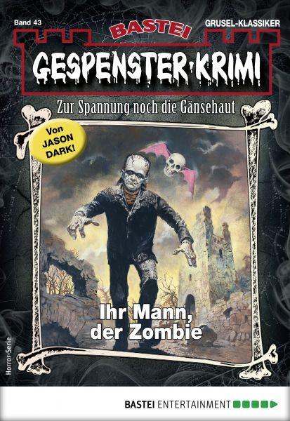 Gespenster-Krimi 43 - Horror-Serie