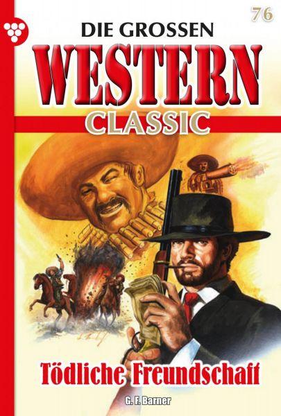 Die großen Western Classic 76 – Western
