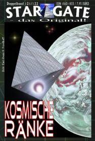 STAR GATE 121-122: Kosmische Ränke 1+2