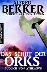 John Devlin - Das Schiff der Orks