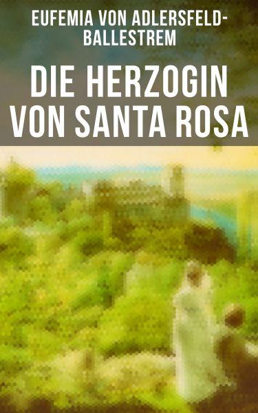 Die Herzogin von Santa Rosa