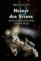 Heimat der Sterne ( Im Planetensystem der Horus )