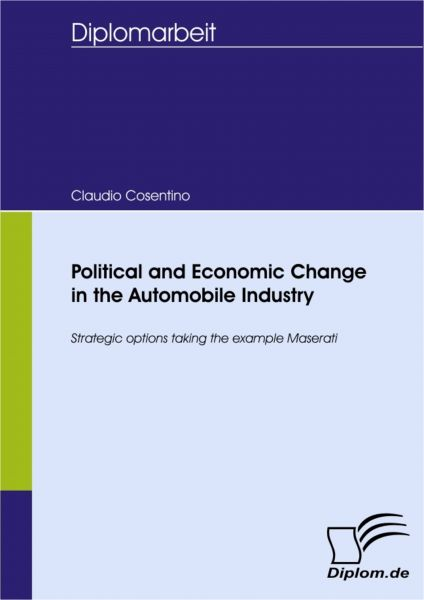 Political and Economic Change in the Automobile Industry