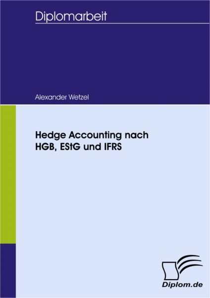 Hedge Accounting nach HGB, EStG und IFRS