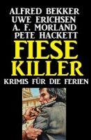 Fiese Killer: Krimis für die Ferien