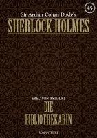 Sherlock Holmes 45 - Die Bibliothekarin