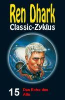 Ren Dhark Classic-Zyklus 15: Das Echo des Alls