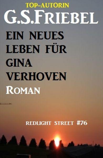 REDLIGHT STREET #76: Ein neues Leben für Gina Verhoven