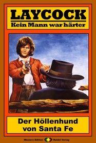 Laycock Western 188: Der Höllenhund von Santa Fe
