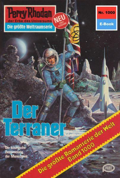 Perry Rhodan 1000: Der Terraner