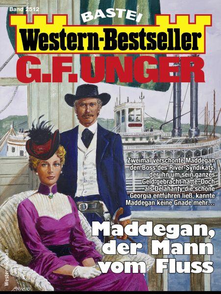 G. F. Unger Western-Bestseller 2512 - Western