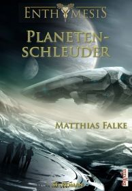Planetenschleuder (Enthymesis 3.1)