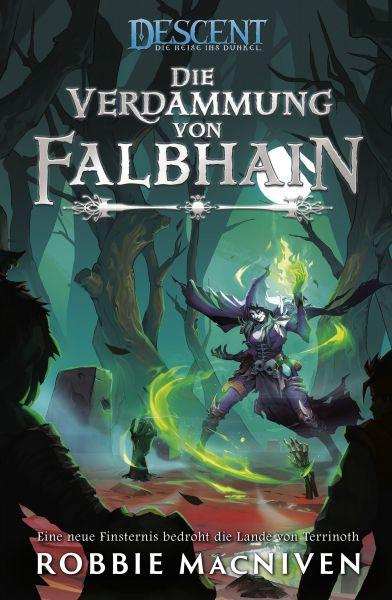 Descent – Die Reise ins Dunkel: Die Verdammung von Falbhain