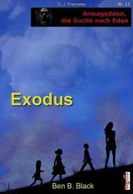 Exodus (Armageddon, die Suche nach Eden 11)