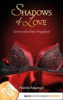 Unmoralisches Angebot - Shadows of Love