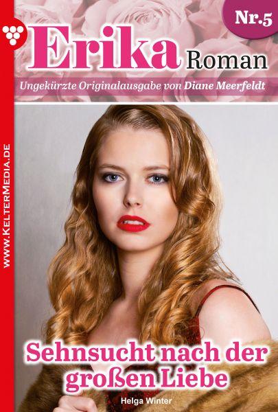 Erika Roman 5 – Liebesroman
