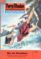 Perry Rhodan 104: Nur ein Greenhorn (Heftroman)