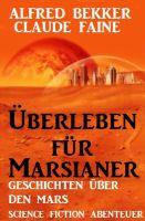 Überleben für Marsianer: Science Fiction Abenteuer