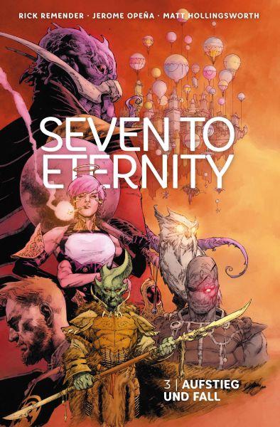 Seven to Eternity 3: Aufstieg und Fall