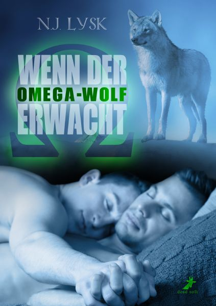 Wenn der Omega-Wolf erwacht