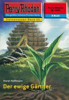 Perry Rhodan 2254: Der ewige Gärtner (Heftroman)