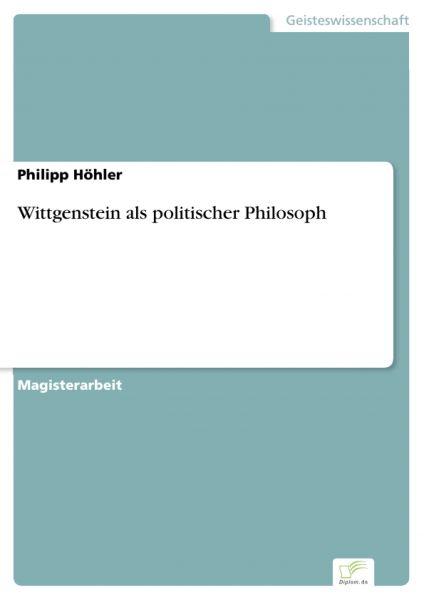 Wittgenstein als politischer Philosoph