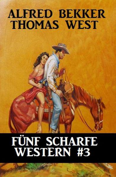 Fünf scharfe Western #3