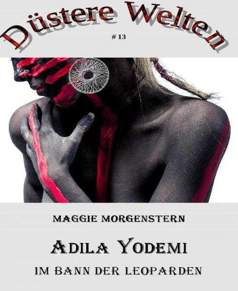 Adila Yodemi – Im Bann der Leoparden