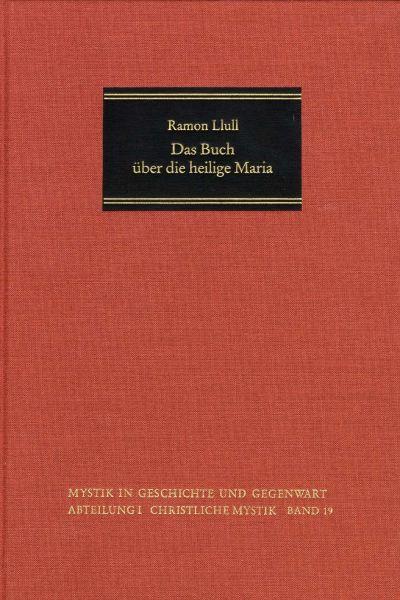 Das Buch über die heilige Maria
