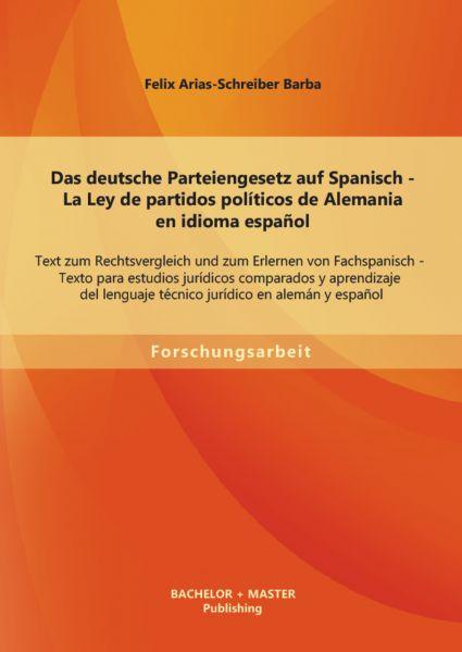 Das deutsche Parteiengesetz auf Spanisch (La Ley de partidos políticos de Alemania en idioma español