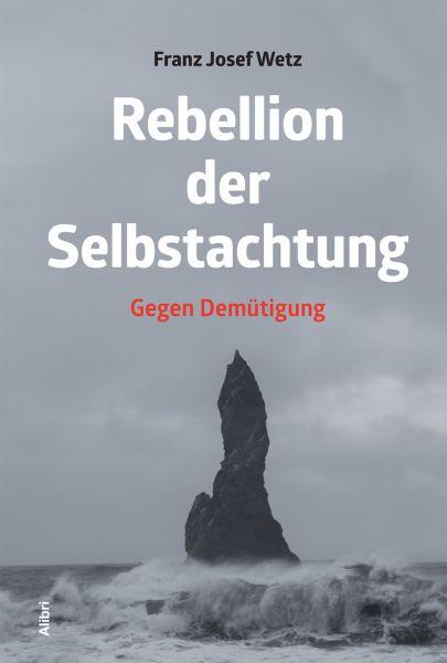 Rebellion der Selbstachtung