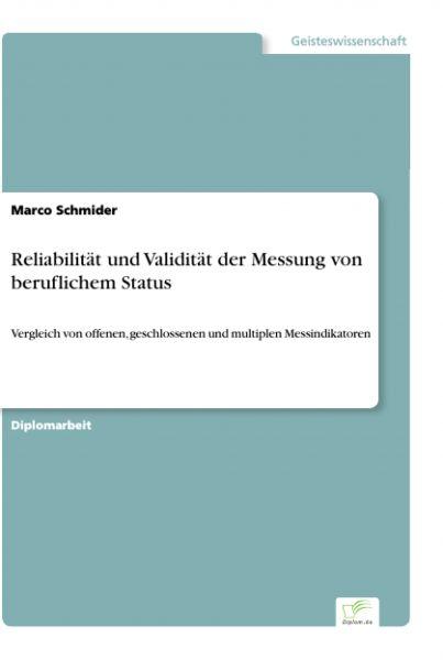 Reliabilität und Validität der Messung von beruflichem Status