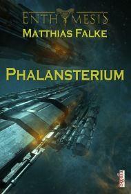Phalansterium (Enthymesis 5.2)