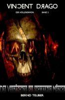 Vincent Drago #2: Das Vermächtnis des schwarzen Mönchs