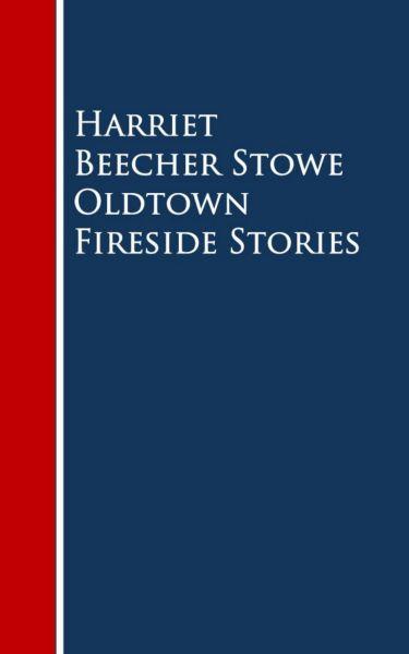 Oldtown Fireside Stories