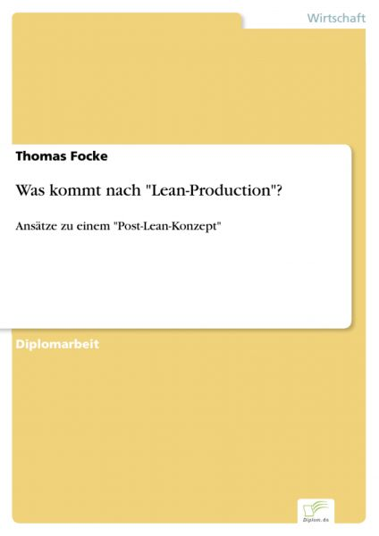 "Was kommt nach ""Lean-Production""?"
