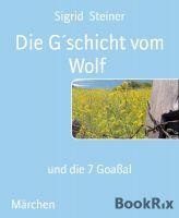 Die G´schicht vom Wolf