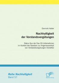 Nachhaltigkeit der Vorstandsvergütungen: Status Quo der Dax-30-Unternehmen im Kontext des Gesetzes z