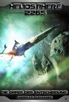 Heliosphere 2265 - Band 07: Die Opfer der Entscheidung (Science Fiction)